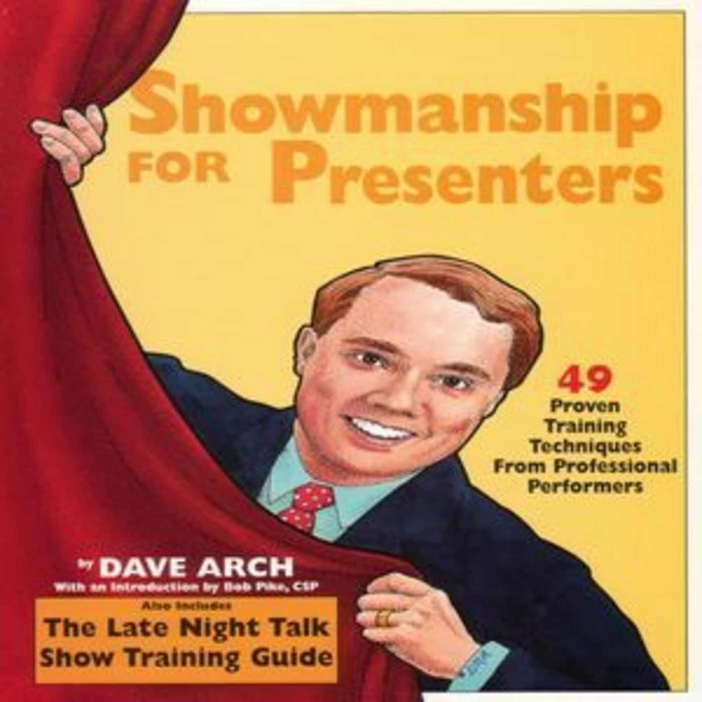 Showmanship For Presenters with Dave Arch